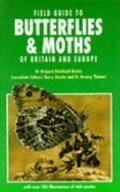 Field Guide to Butterflies and Moths of Britain and Europe