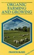 Organic Farming and Growing - Blake - Paperback