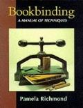Bookbinding: A Manual of Techniques