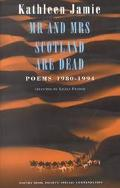 Mr. and Mrs. Scotland Are Dead Poems 1980-1994