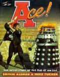 Ace!: The inside Story of the End of an Era - Sophie Aldred - Hardcover