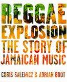 Reggae Explosion: The Story of Jamaican Music