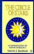 Circle of Stars An Introduction to Indian Astrology