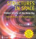 Structures in Space Hidden Secrets of the Deep Sky