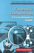 Forensic Computing A Practitioner's Guide