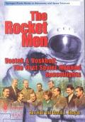 Rocket Men Vostok&Voskhod, the First Soviet Manned Spaceflights