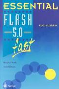 Essential Flash 5.0 Fast Rapid Web Animation