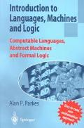 Introduction to Languages, Machines and Logic Computable Languages, Abstract Machines and Fo...