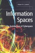 Information Spaces The Architecture of Cyberspace