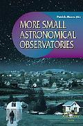 More Small Astronomical Observatories