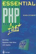 Essential Php Fast Building Dynamic Web Sites With Mysql