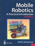 Mobile Robotics A Practical Introduction