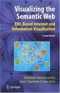 Visualizing the Semantic Web Xml-based Internet And Information Visualization