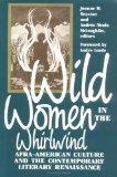 Wild Women In the Whirlwind Afra America