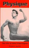 Physique The Life of John S. Barrington