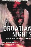 Croatian Nights A Festival of Alternative Literature