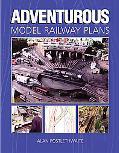 Adventurous Model Railway Plans
