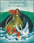The Children of Lir in French and English (English and French Edition)
