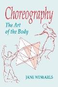 Choreography: The Art of the Body