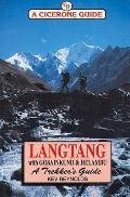 Langtang, Gosainkund and Helambu: A Trekker's Guide