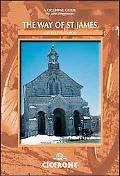 Cicerone Guide The Way Of St James A Cyclist's Guide  from Le Puy en Velay to Santiago de Co...
