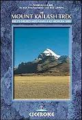 Mount Kailash Trek A Trekker's and Visitor's Guide