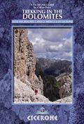 Trekking in the Dolomites : Alte Via Routes 1 and 2, with Alta Via Routes 3-6 in Outline