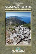 The Islands of Croatia: 30 walks on 14 Adriatic islands