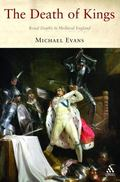 Death of Kings Royal Deaths in Medieval England
