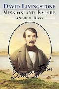 David Livingstone Mission and Empire