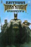 Batman: Dark Knight Dynasty (Batman)