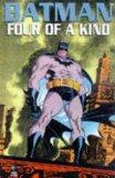 Batman: Four of a Kind (Batman)