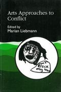 Arts Approaches to Conflict