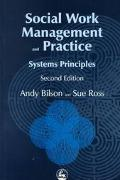 Social Work Management and Practice Systems Principles