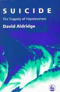 Suicide The Tragedy of Hopelessness