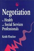 Negotiation For Health and Social Services Professionals