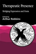 Therapeutic Presence Bridging Expression and Form