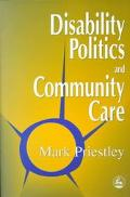 Disability Politics and Community Care
