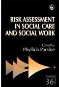 Risk Assessment in Social Care and Social Work