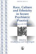 Race, Culture and Ethnicity in Secure Psychiatric Practice Working With Difference