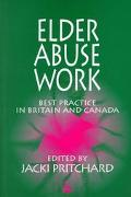 Elder Abuse Work Best Practice in Britain and Canada
