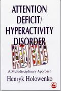 Attention Deficit/Hyperactivity Disorder A Multidisciplinary Approach