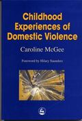 Childhood Experiences of Domestic Violence