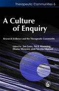 Culture of Enquiry Research Evidence and the Therapeutic Community