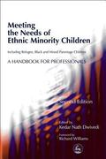 Meeting the Needs of Ethnic Minority Children--Including Refugee, Black and Mixed Parentage ...