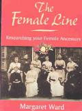 Female Line Researching Your Female Ancestors
