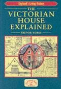Victorian House Explained