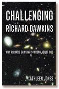 Challenging Richard Dawkins