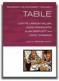 Renewing the Eucharist, Vol. 3: The Table