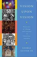 Vision Upon Vision